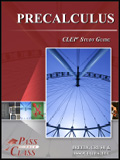 Finish College Fast - Precalculus CLEP Test Study Guide